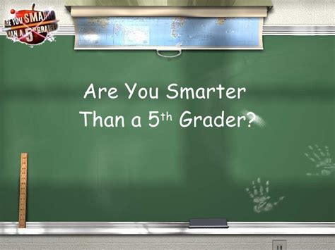Smarter Than A 5th Grader Template Are You Smarter Than A 5th Grader Template