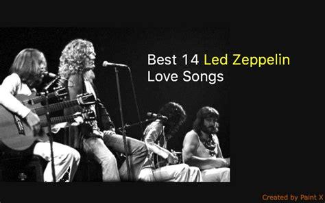 led zeppelin best songs best 14 led zeppelin songs nsf station