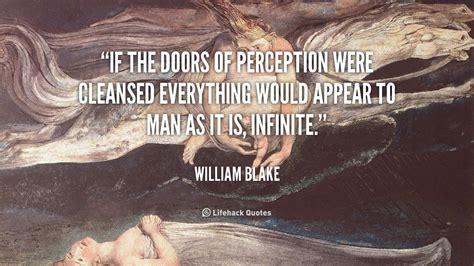 William Doors Of Perception Poem by The Doors Of Perception Quotes Quotesgram