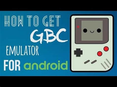 gameboy color emulator android how to get gameboy color emulator for android