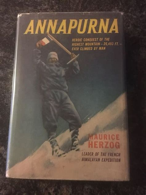 Annapurna First Conquest Of An 8000 Metre Peak Signed