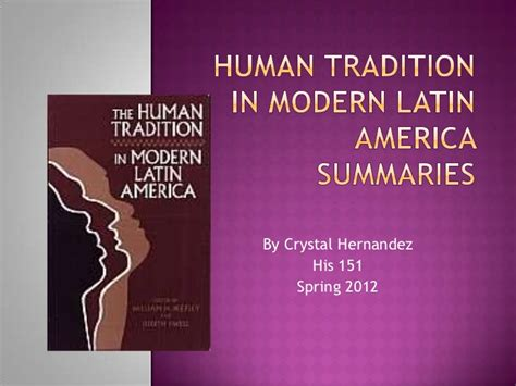 libro contemporary latin america contemporary human tradition in modern latin america summaries