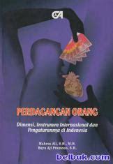 Pembahasan Kuhap Lamintang perdagangan orang dimensi instrumen internasional dan pengaturannya di indonesia mahrus ali