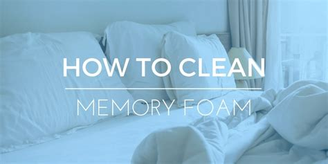 how to clean memory foam remove stains from your pillows