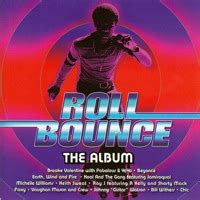 roll bounce hollywood swinging roll bounce soundtrack from the motion picture