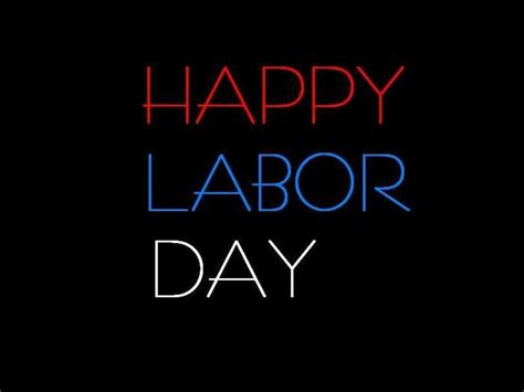 Happy Labor Day by Happy Labor Day Wallpapers Wallpaper Cave