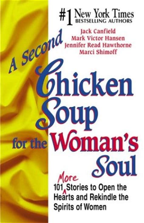 Chicken Soup For The Womans Soul a second chicken soup for the s soul chicken soup