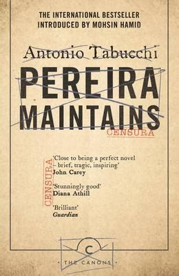 pereira maintains antonio tabucchi 9781782116318
