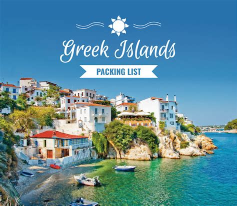 getting laid on the greek islands the ultimate greek islands packing list her packing list