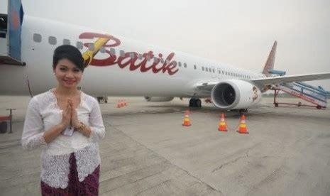 batik air upgrade batik air bidik tujuh juta penumpang republika co id