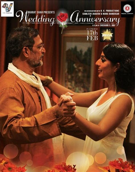 Wedding Anniversary Nana Patekar by Quot Wedding Anniversary Quot Starring
