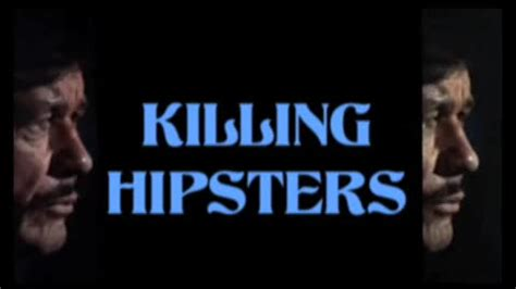 Are Hipsters Killing Cool charles bronson kills hipsters from jason messina