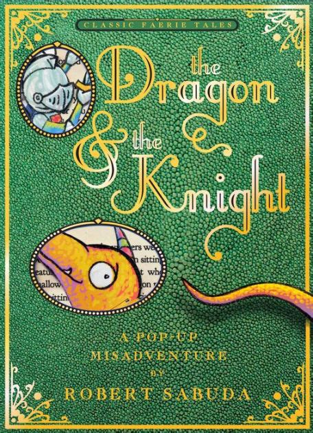 libro woods a celebration the dragon the knight a pop up misadventure by robert sabuda pop up book barnes noble 174