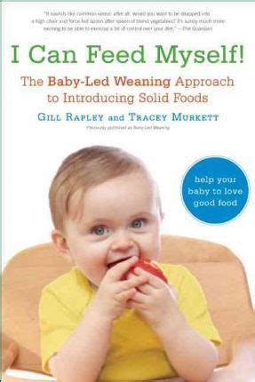 baby led weaning the essential baby led weaning gill rapley 9781615190218