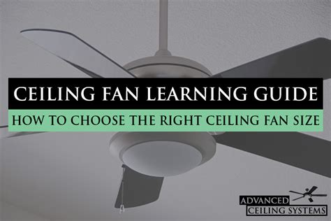 how to choose ceiling fan size how to choose the right ceiling fan size advanced