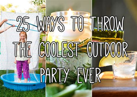 25 backyard party ideas for the coolest summer bash ever