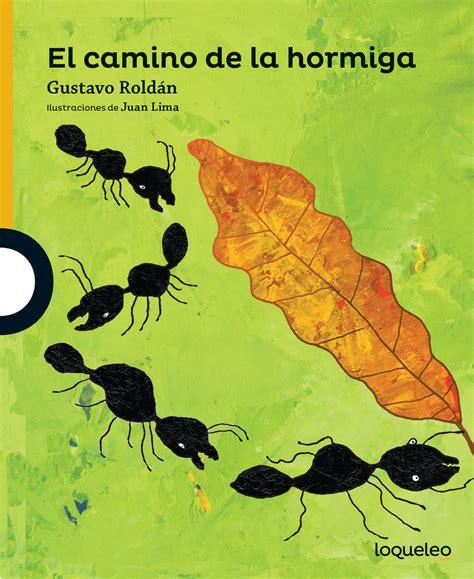 libro el camino de las el camino de la hormiga
