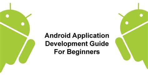Android Tutorial For Beginners Ppt   android application development guide for beginners