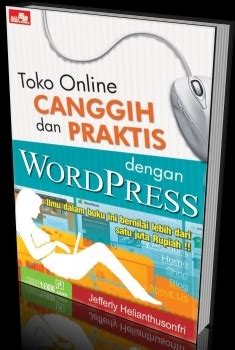 buku panduan membuat website dengan wordpress buku panduan membuat toko online dengan wordpress