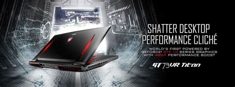 kaos nvidia 3 overview for gt73vr 6rf titan pro msi global