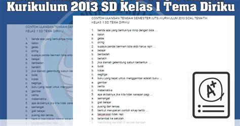 Soal Soal Uts Kurikulum 2013 Kelas Enam6 2016 | download contoh soal uts tematik kurikulum 2013 sd kelas 1