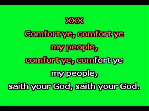 comfort comfort ye my people comfort ye my people