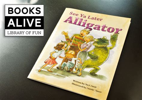 s alive books books alive see ya later alligator paging supermom