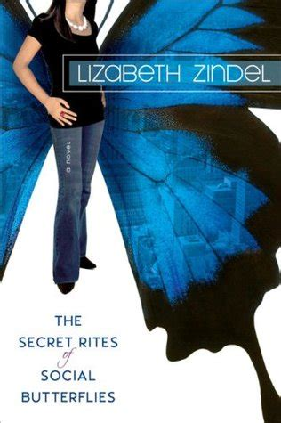 the social butterfly boost books the secret rites of social butterflies by lizabeth zindel