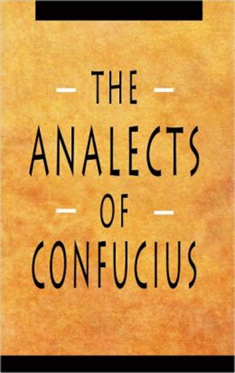 analects of confucius books the analects of confucius by confucius 2940013239265