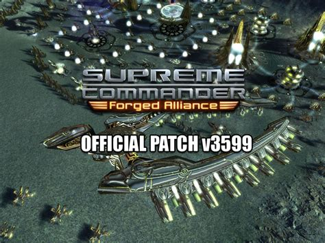 supreme commander forged alliance supcom forged alliance v1 5 3596 v1 5 3599 patch file