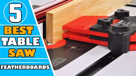 featherboard  table   depth review