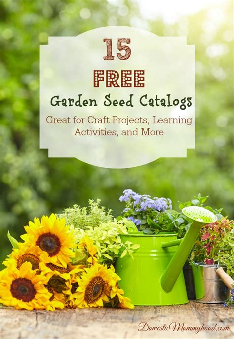 Garden Plants Catalogs by 15 Free Garden Seed Catalogs Great For Craft Projects