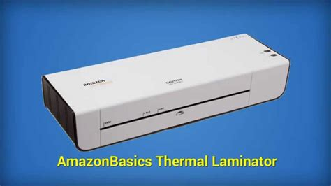 Amazonbasics Thermal Laminator amazonbasics thermal laminator review