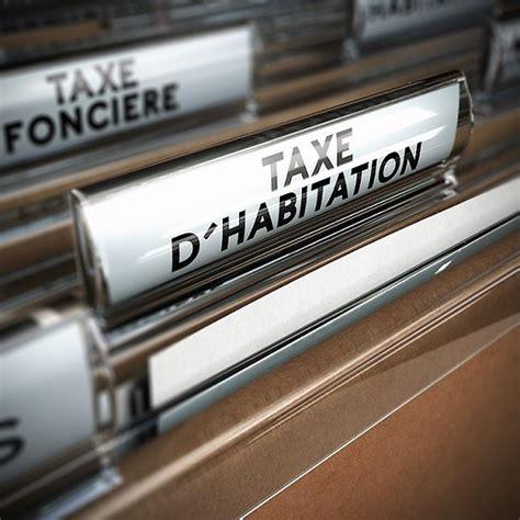 Plafond Taxe Habitation by Taxe D Habitation Les Plafonds D Exon 233 Ration Pr 233 Cis 233 S