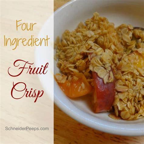 fruit crisp fruit crisp schneiderpeeps