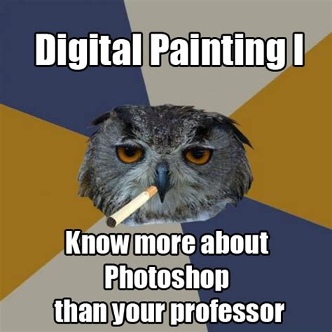 Art School Owl Meme - art school owl meme 28 images hey how you re doing art