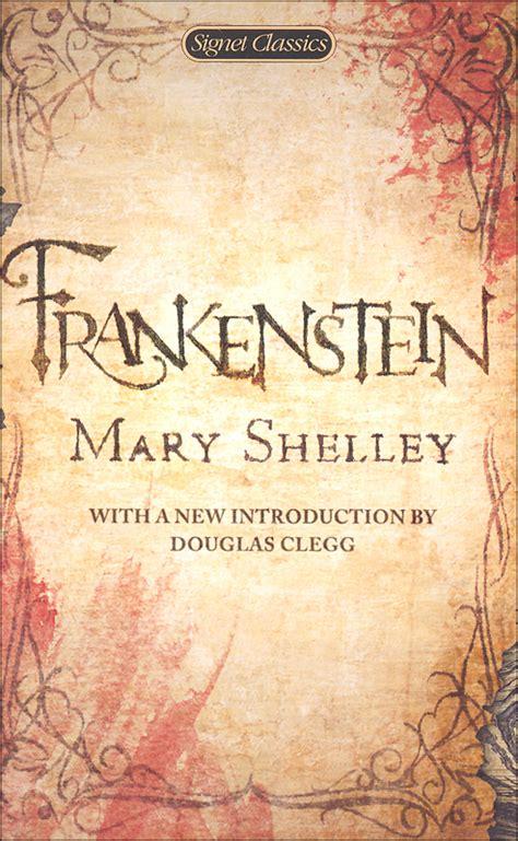 frankenstein the 1818 text penguin classics books frankenstein signet classics 038064 details rainbow