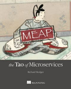 the tao of microservices books the tao of microservices richard rodger