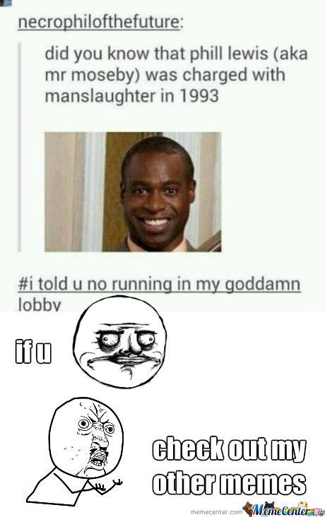 Mr Moseby Meme - mr moseby by silvercastor meme center