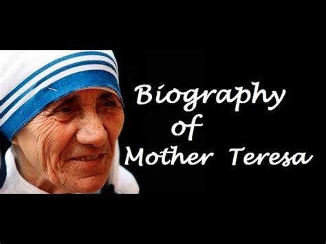 biography mother teresa youtube life history of mother teresa அன ன த ரச வ ழ க க
