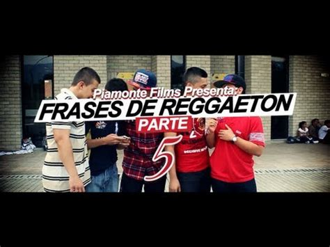 imagenes chidas reggaeton frases reggaeton 5 youtube