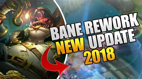 mobile legends new 2018 new bane rework update in 2018 mobile legends