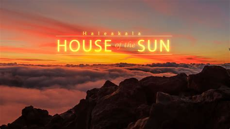 House Of The Sun the house of the sun a beautiful time lapse of the