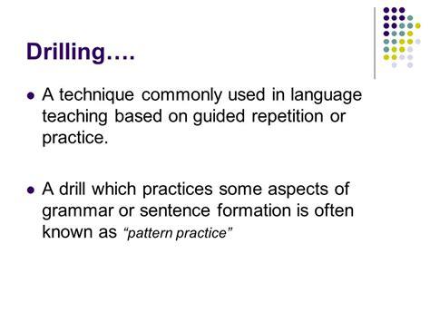 pattern drills in language teaching teaching grammar prof a karim benlaayouni ibn zohr univ