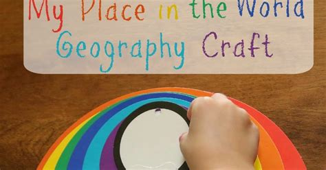geography crafts for my place in the world geography craft review still