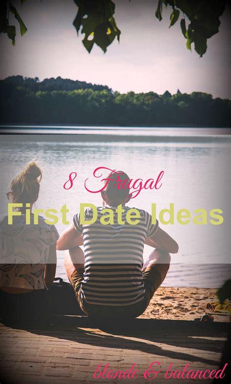 8 date ideas 8 frugal date ideas balanced