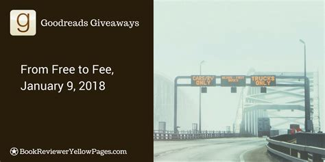 Goodreads Sweepstakes - goodreads giveaway 2018 from free to fee bookrevieweryellowpages com