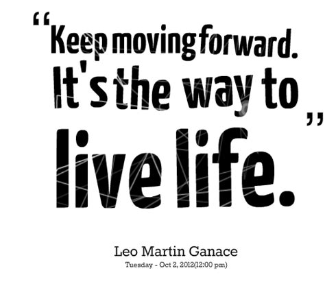 finding ways to keep up with businesses keep moving forward quotes quotesgram