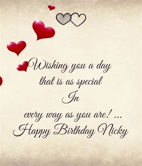 Way Wishing Happy Birthday Wishing You A Day That Is As Special In Every Way As You