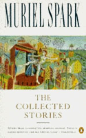 a comb the sayings of muriel spark books the collected stories of muriel spark by muriel spark